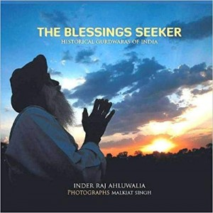 The Blessings Seeker:Historical Gurdwaras of India