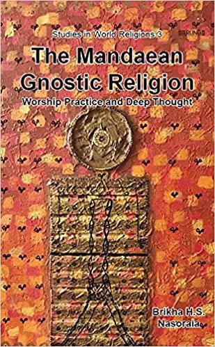 The Mandaean Gnostic Religion